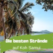 Die besten Strände auf Koh Samui